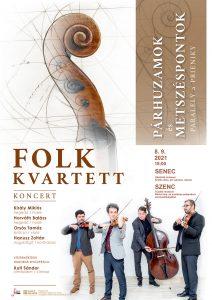 Folk Kvartett: Párhuzamok és metszéspontok (koncert)