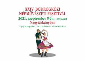 XXIV. Bodrogközi Népművészeti Fesztivál